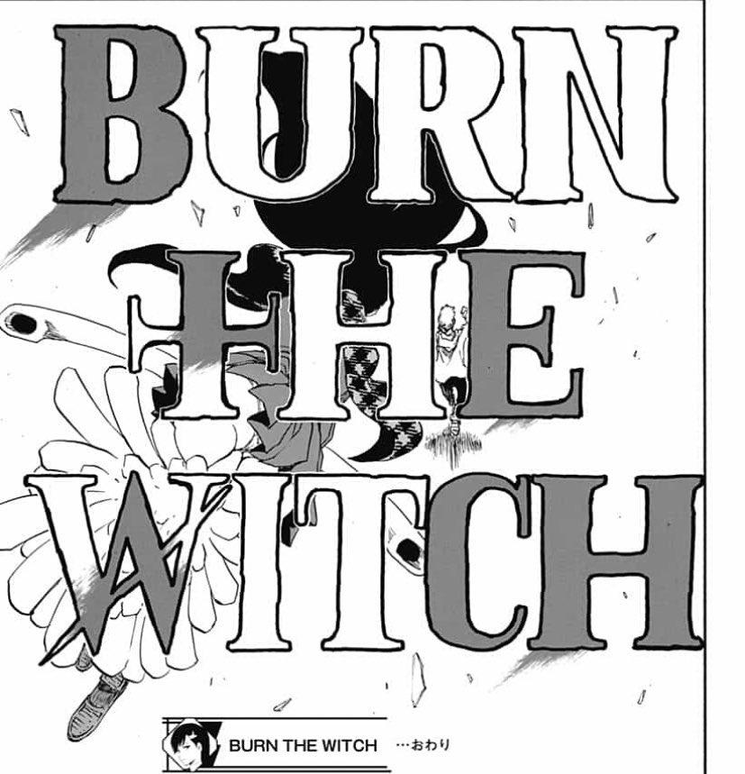 久保帯人先生、前回BURN THE WITCH読み切りのときに、BLEACHの文字残すあたりがセンスの塊