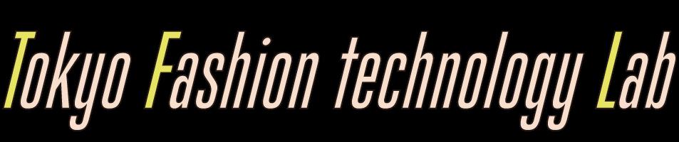 Tokyo FASHION-technology LAB