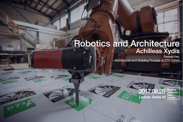 ロボティクス x 建築, Achilleas Xydis 来日特別レクチャー