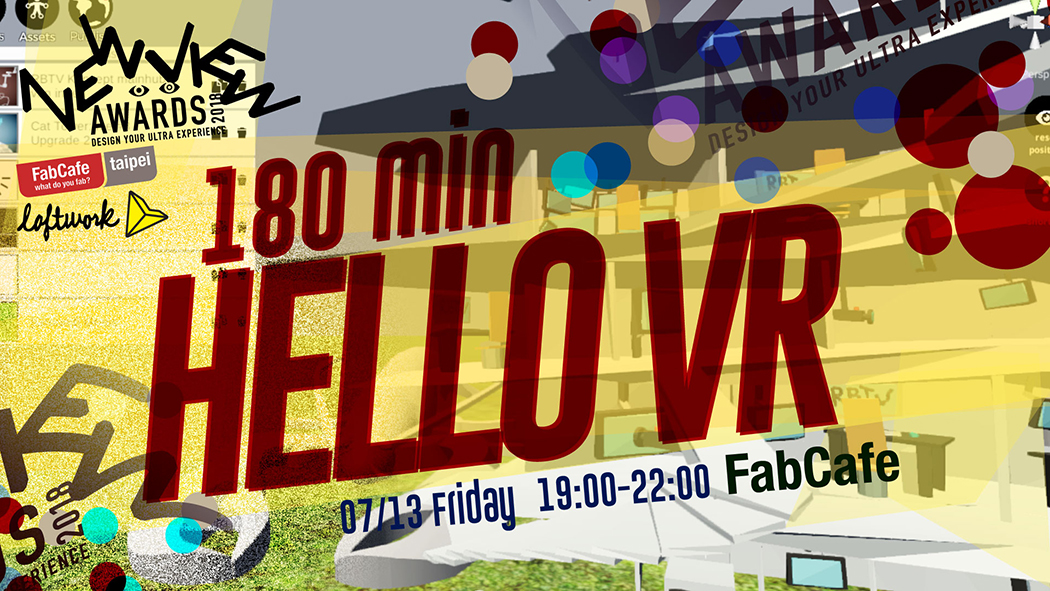 NEWVIEW : 180 min Hello VR (7/6)