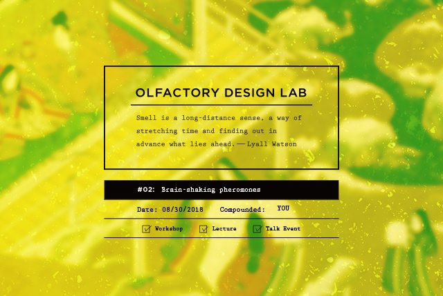 OLFACTORY DESIGN LAB VOL.02 Brain-shaking pheromones