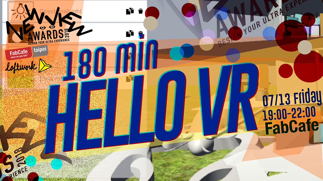 NEWVIEW : 180 min Hello VR (7/13)