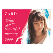"ZARD | ""What a beautiful memory 2009"" パンフレット"