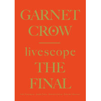GARNET CROW | livescope Final ツアーパンフレット
