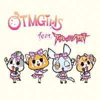 OTMGirls feat. アグレッシブ烈子 | AR トートバッグ メンバー / tote bag member