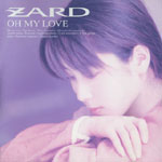 ZARD | OH MY LOVE
