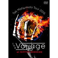 松本孝弘(TAK MATSUMOTO) | Tak Matsumoto Tour 2016 -The Voyage- at 日本武道館【DVD】