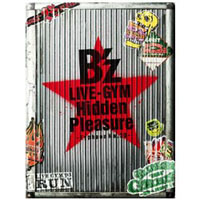 B'z | B'z LIVE-GYM Hidden Pleasure 〜Typhoon No.20〜