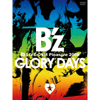 B'z | B'z LIVE-GYM Pleasure 2008 GLORY DAYS【DVD】