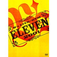 B'z | B'z LIVE GYM 2001 -ELEVEN-【DVD】