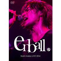 稲葉浩志  | 【DVD】Koshi Inaba LIVE 2014 〜en-ball〜