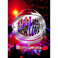 B'z | B'z LIVE-GYM 2019 -Whole Lotta NEW LOVE-【DVD】