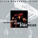 "DIMENSION   Sixth Dimension""LIVE"""