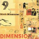"""DIMENSION   Ninth Dimension""""I is 9th"""""""
