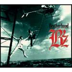 B'z | Brotherhood