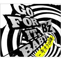 B'z | GO FOR IT,BABY -キオクの山脈-【通常盤】