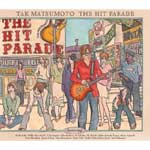 松本孝弘(TAK MATSUMOTO) | THE HIT PARADE