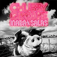 INABA/SALAS | 【キャンペーン対象商品】CHUBBY GROOVE 【通常盤】