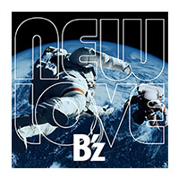B'z | 【キャンペーン対象商品】NEW LOVE 【通常盤】