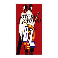B'z | 【キャンペーン対象商品】love me, I love you
