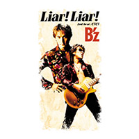 B'z | 【キャンペーン対象商品】Liar! Liar!
