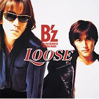 B'z | 【キャンペーン対象商品】LOOSE(アナログ盤)