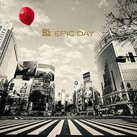 B'z | EPIC DAY【アナログレコード】