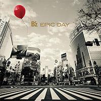 B'z | 【キャンペーン対象商品】EPIC DAY(アナログ盤)