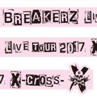 BREAKERZ | X-cross- チャリティーバンド