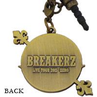 BREAKERZ | LIVE TOUR 2015 0-ZERO- イヤホンジャックチャーム(ストラップ付き)