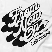 Cellchrome | From Now On ロングスリーブT ホワイト