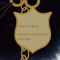 GARNET CROW | GARNET CROW Special Countdown Live 2010-2011 ラビットファーストラップ