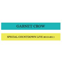 GARNET CROW | GARNET CROW Special Countdown Live 2010-2011 シリコンバンド