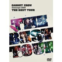 GARNET CROW | GARNET CROW livescope 2010 〜THE BEST TOUR〜