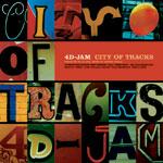 4D-JAM | CITY OF TRACKS
