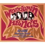 4D-JAM | Wonderin' Hands