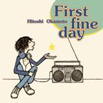 岡本仁志 | First fine day