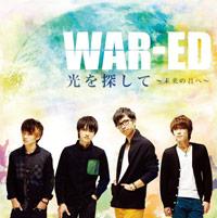 WAR-ED | 光を探して 〜未来の君へ〜