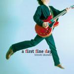 岡本仁志 | a first fine day