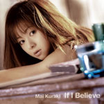 倉木麻衣 | If I Believe