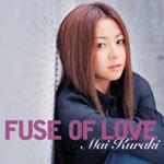 倉木麻衣 | FUSE OF LOVE