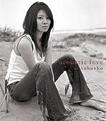 高岡亜衣 | acoustic love
