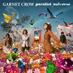 GARNET CROW | parallel universe(通常盤)