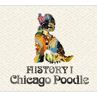 Chicago Poodle | HISTORY I 【初回限定盤】