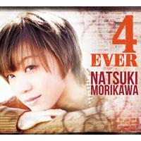 森川七月 | 4 EVER