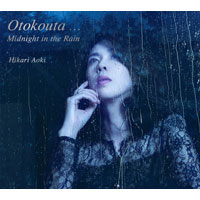 青紀ひかり | Otokouta... Midnight in the Rain