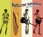 高岡亜衣 | Hello my sunshine