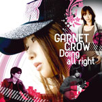 GARNET CROW | Doing all right [Type A]