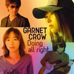 GARNET CROW | Doing all right [Type B]