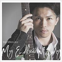竹田NINJA京右 | My Endless Melody